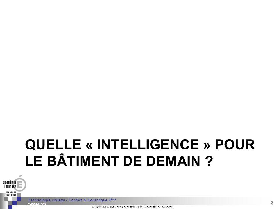 QUELLE « INTELLIGENCE » POUR LE BÂTIMENT DE DEMAIN