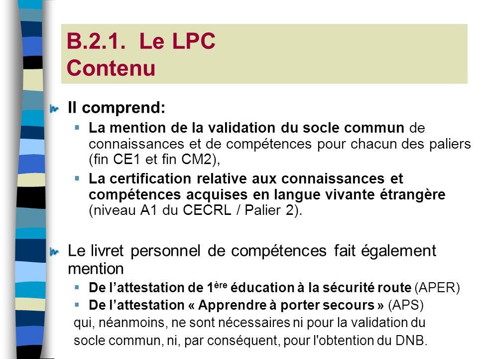 B.2.1. Le LPC Contenu Il comprend: