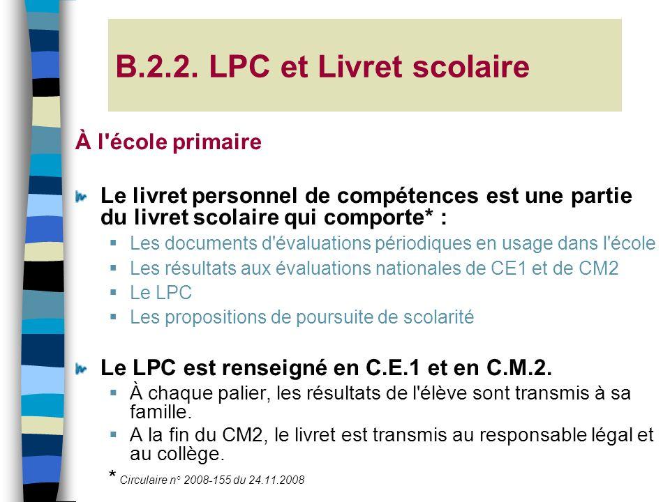 B.2.2. LPC et Livret scolaire