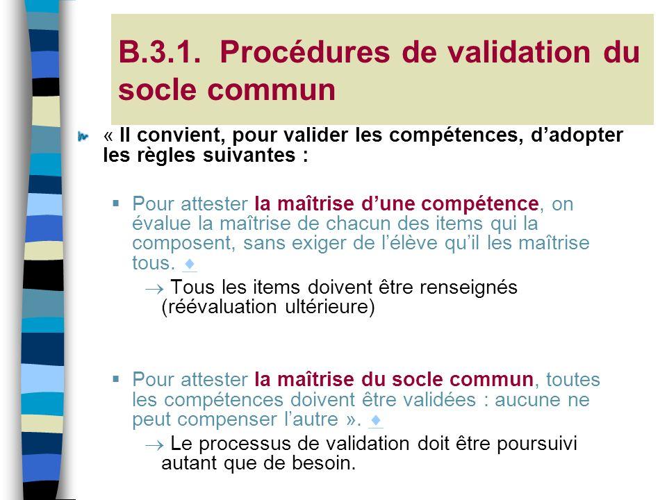 B.3.1. Procédures de validation du socle commun
