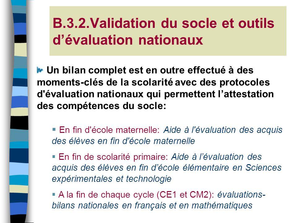 B.3.2.Validation du socle et outils d'évaluation nationaux