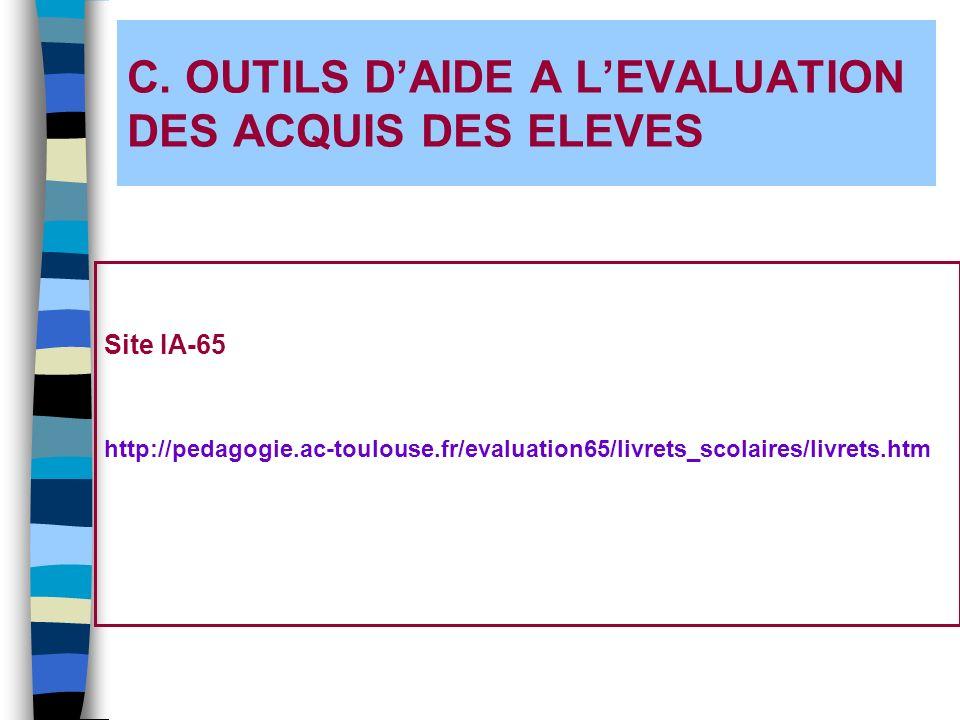 C. OUTILS D'AIDE A L'EVALUATION DES ACQUIS DES ELEVES
