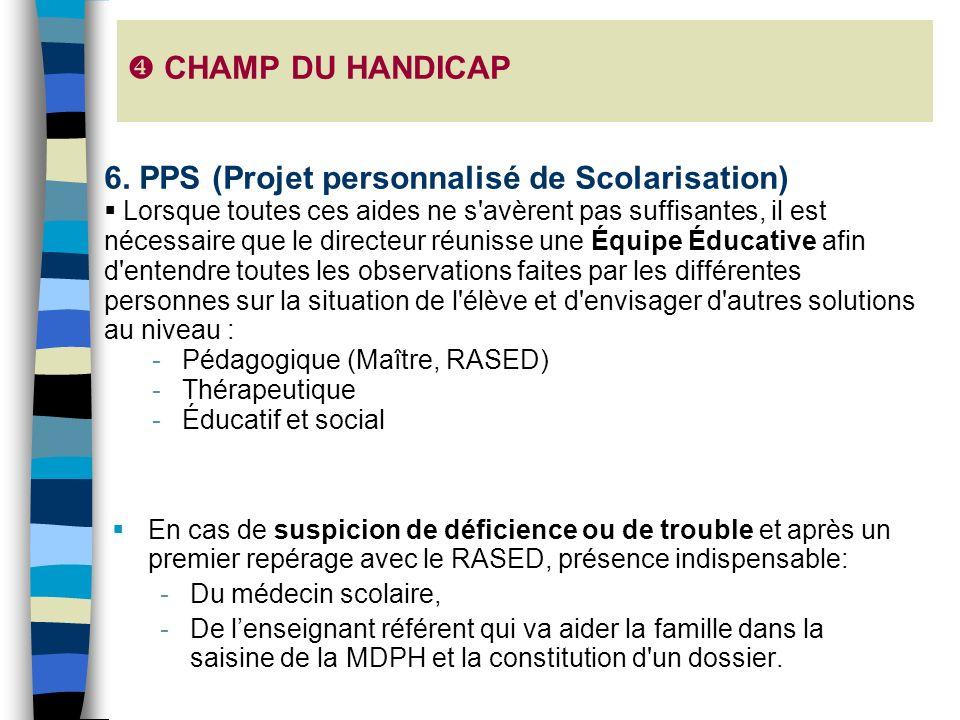 6. PPS (Projet personnalisé de Scolarisation)