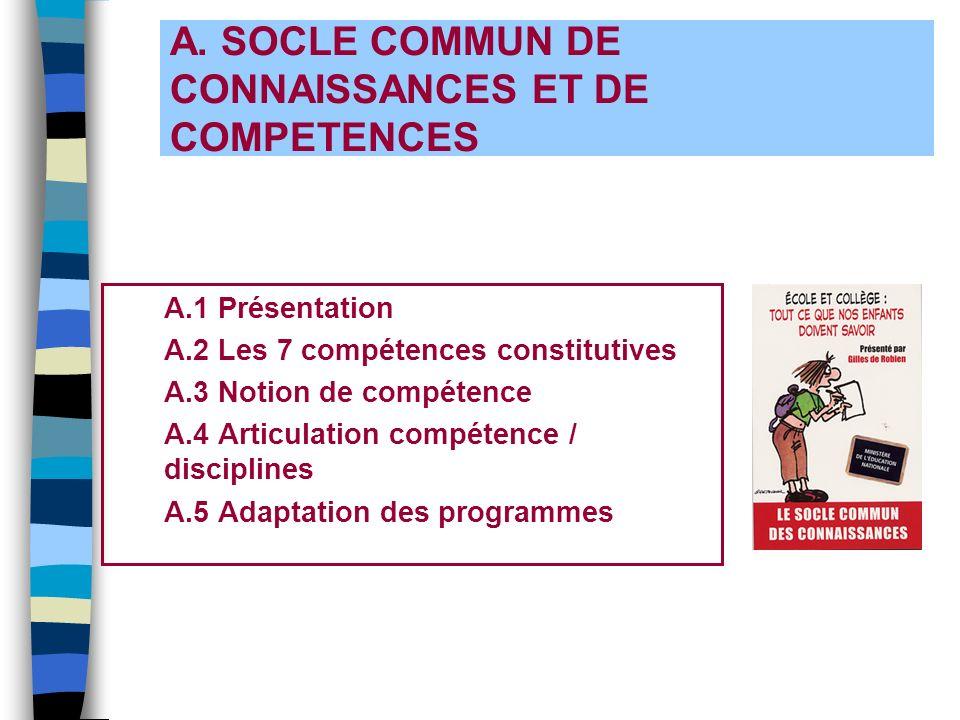 A. SOCLE COMMUN DE CONNAISSANCES ET DE COMPETENCES