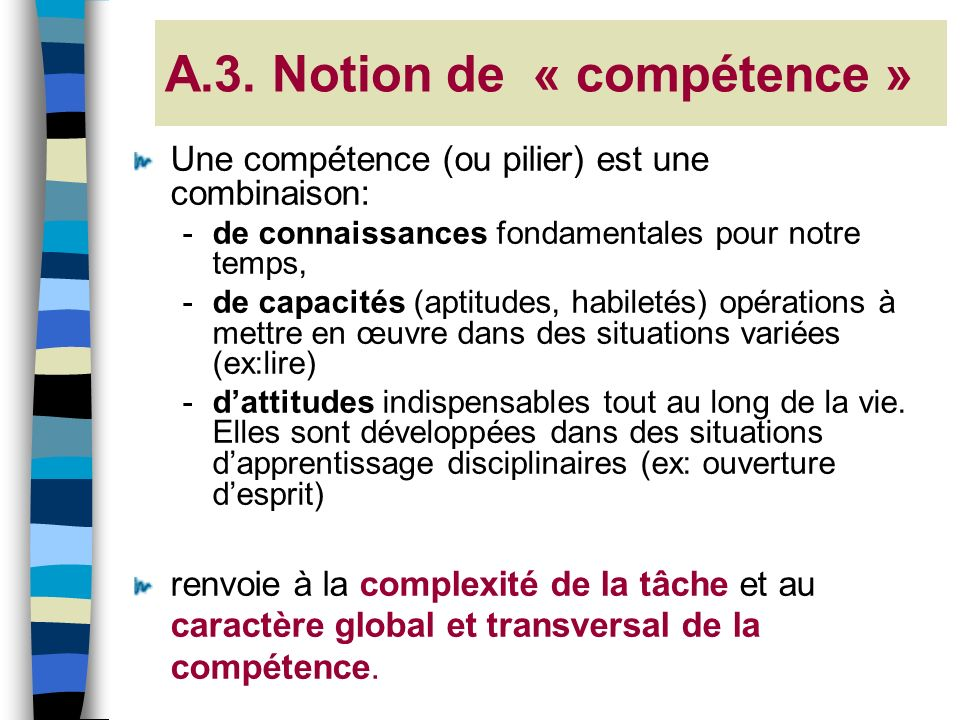A.3. Notion de « compétence »