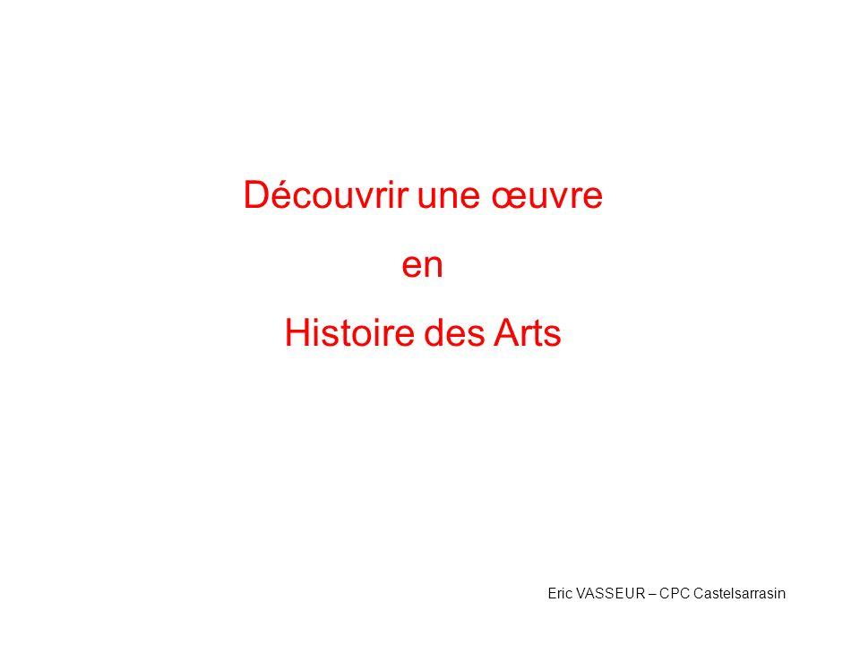 Découvrir une œuvre en Histoire des Arts