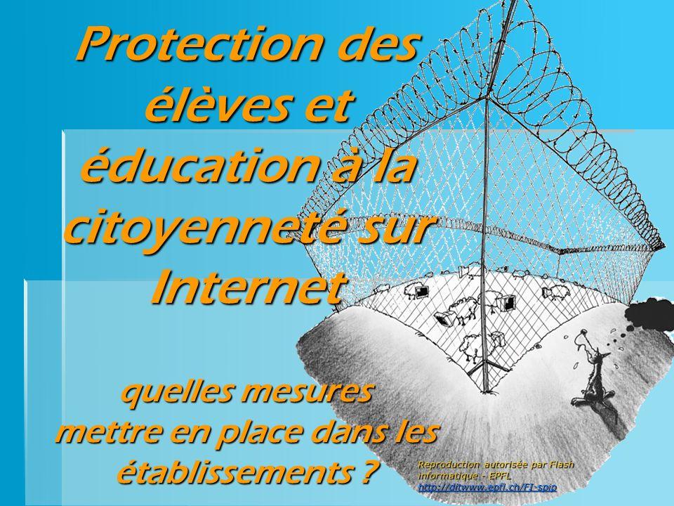Protection des élèves et éducation à la citoyenneté sur Internet quelles mesures mettre en place dans les établissements