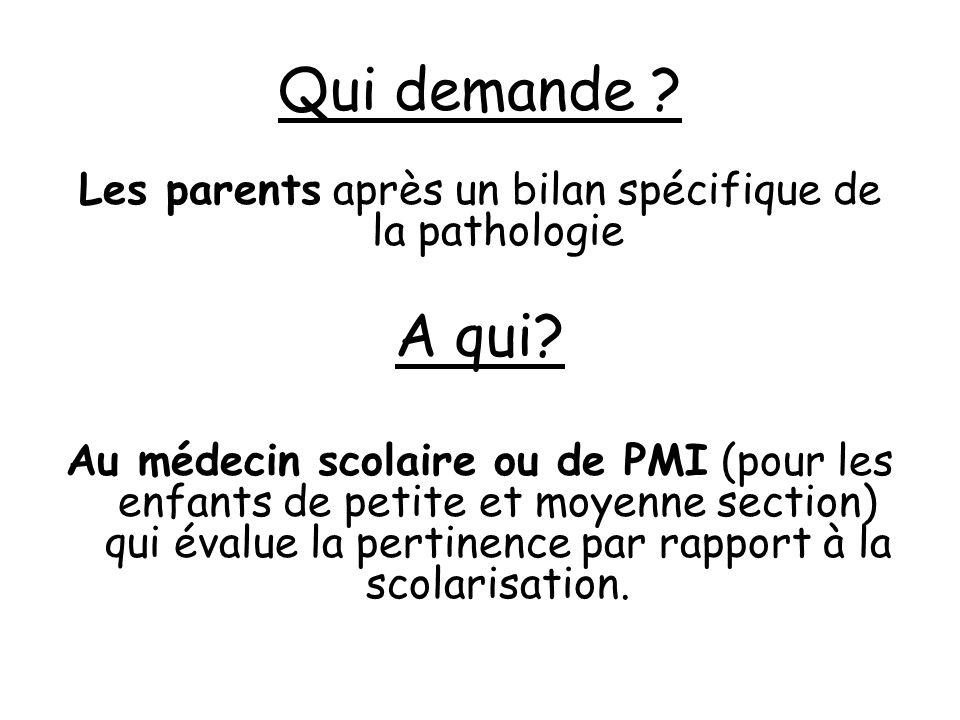 Les parents après un bilan spécifique de la pathologie