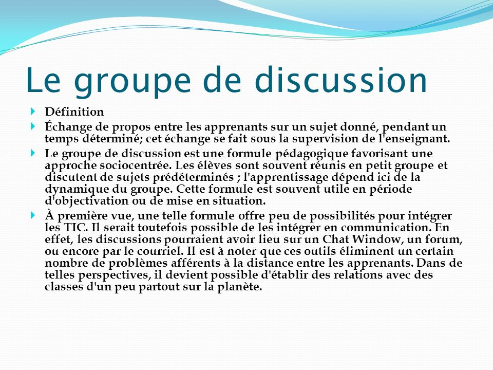 Le groupe de discussion