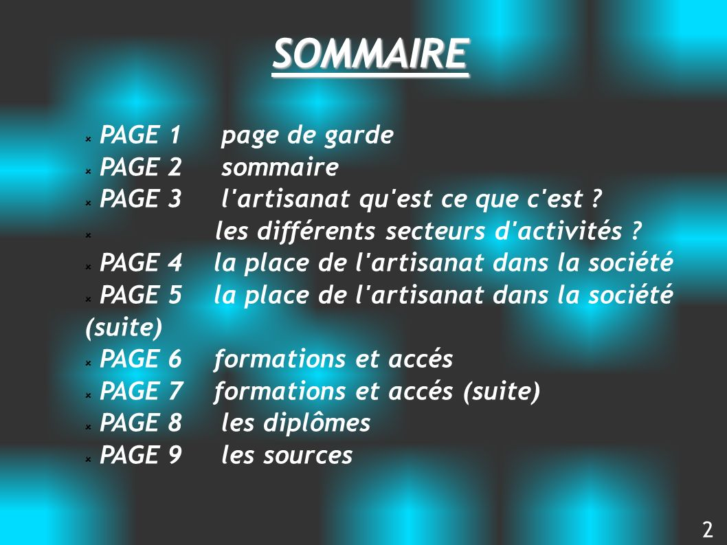 SOMMAIRE PAGE 1 page de garde PAGE 2 sommaire