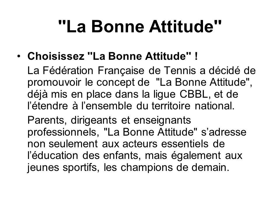 La Bonne Attitude Choisissez La Bonne Attitude !