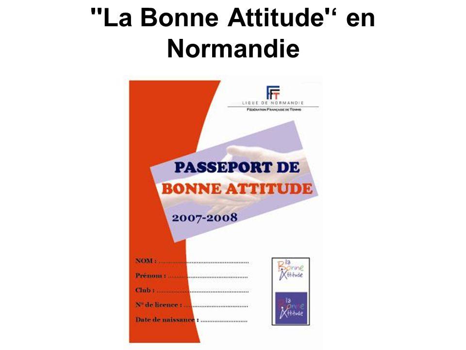 La Bonne Attitude ' en Normandie