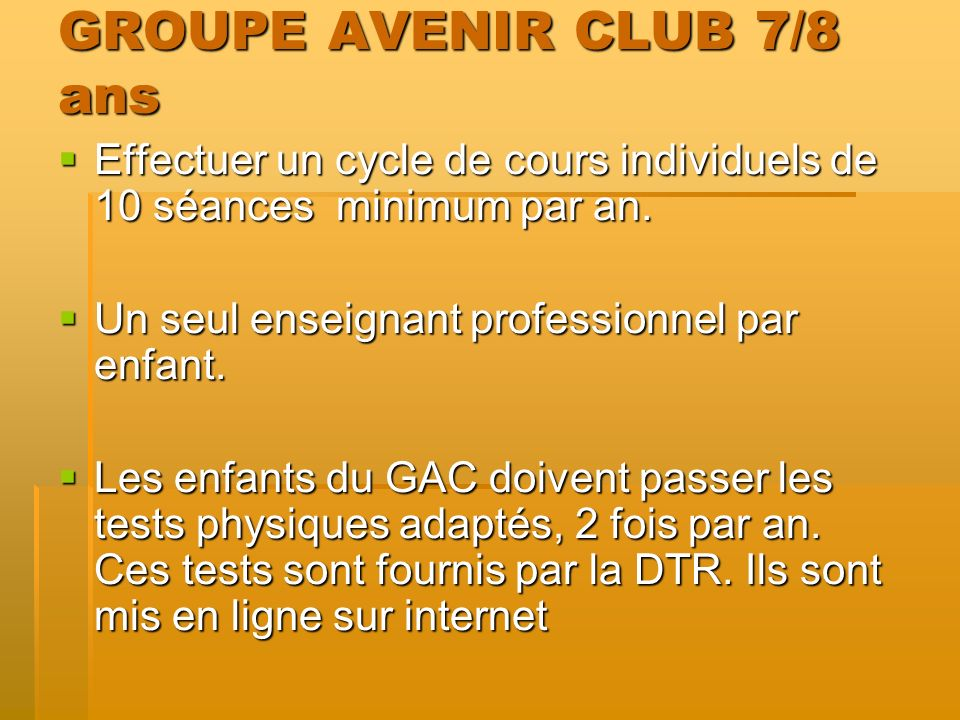 GROUPE AVENIR CLUB 7/8 ans