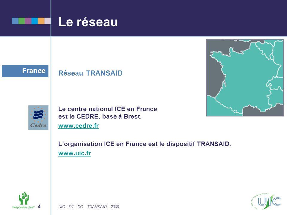 Le réseau France Réseau TRANSAID