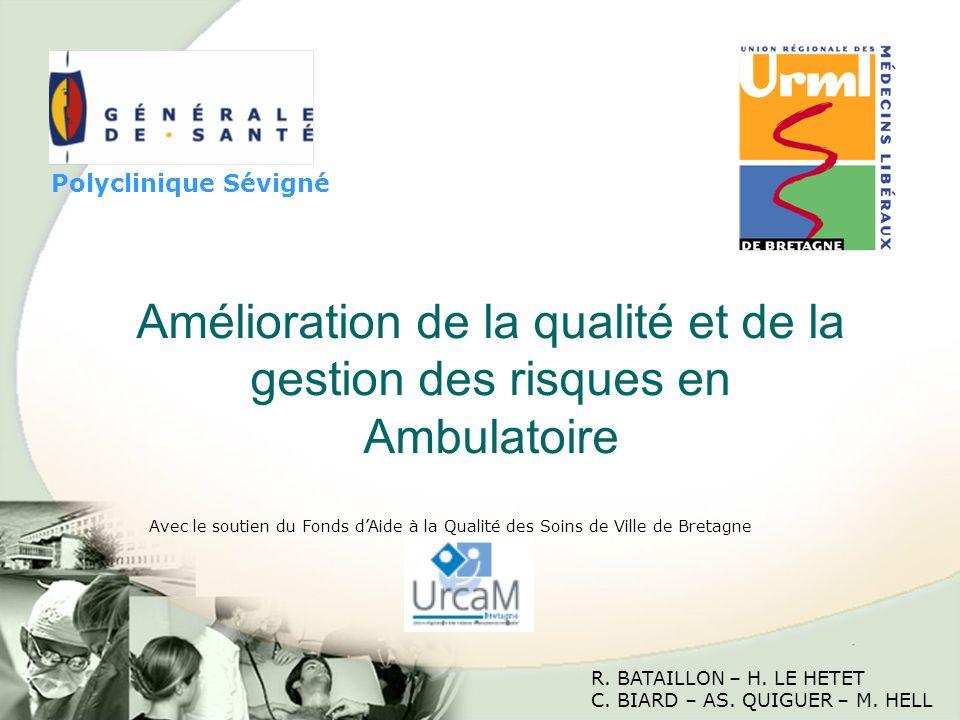 Amélioration de la qualité et de la gestion des risques en Ambulatoire