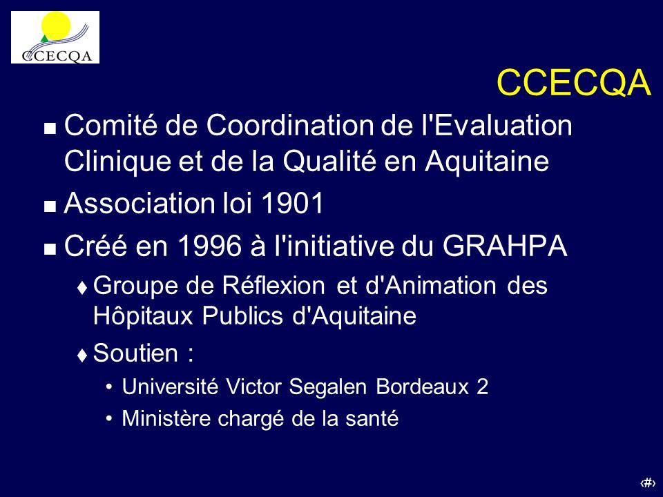 CCECQA Comité de Coordination de l Evaluation Clinique et de la Qualité en Aquitaine. Association loi 1901.