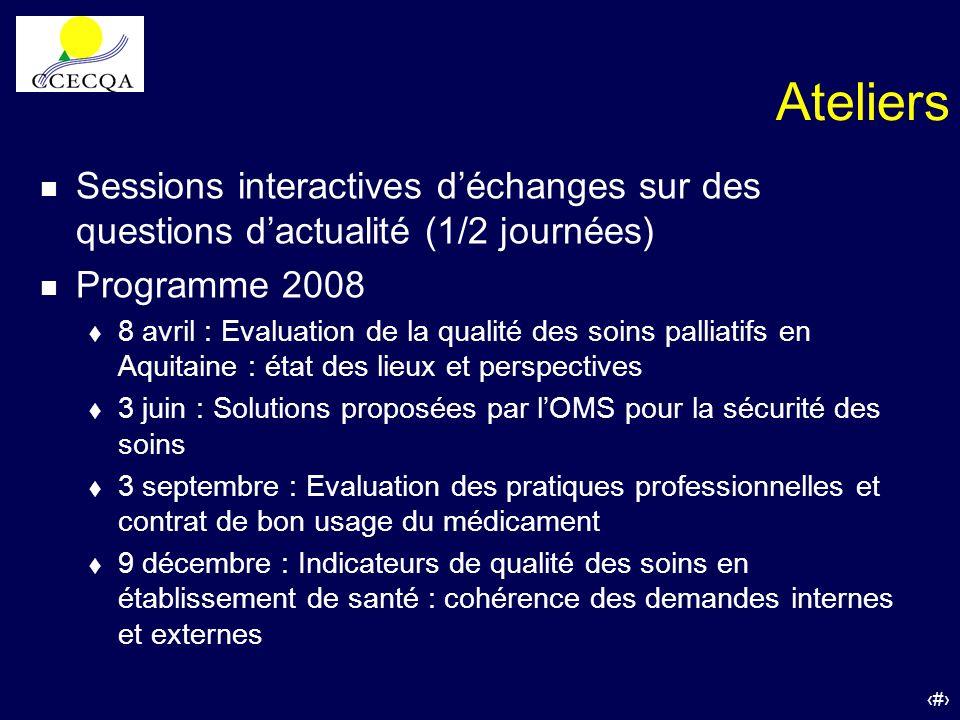 Ateliers Sessions interactives d'échanges sur des questions d'actualité (1/2 journées) Programme 2008.