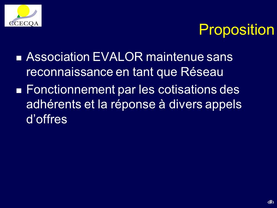 PropositionAssociation EVALOR maintenue sans reconnaissance en tant que Réseau.