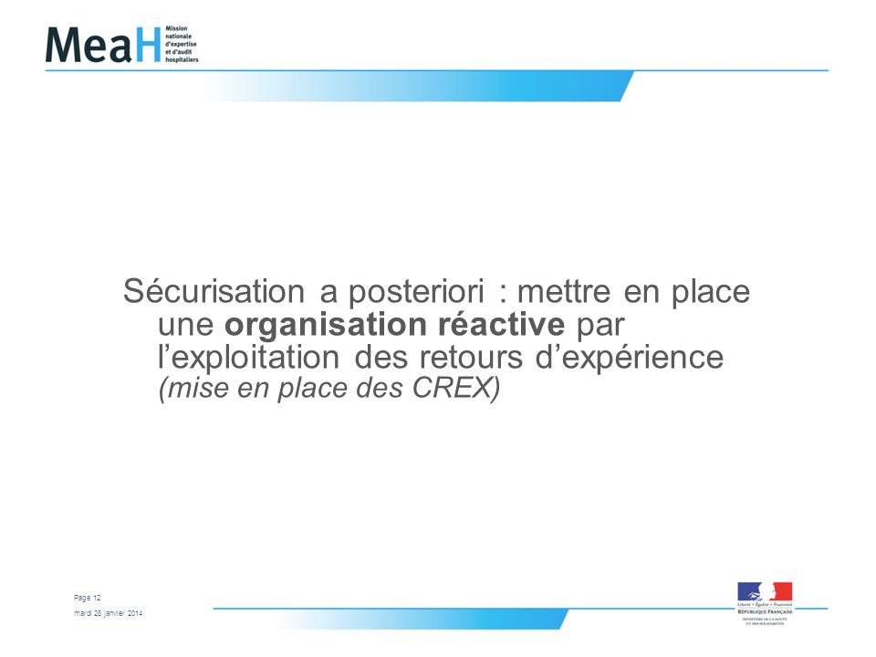 Sécurisation a posteriori : mettre en place une organisation réactive par l'exploitation des retours d'expérience (mise en place des CREX)