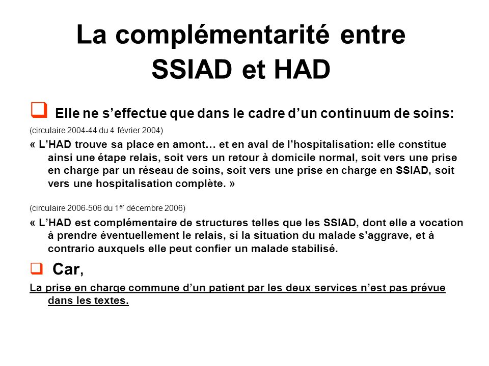 La complémentarité entre SSIAD et HAD