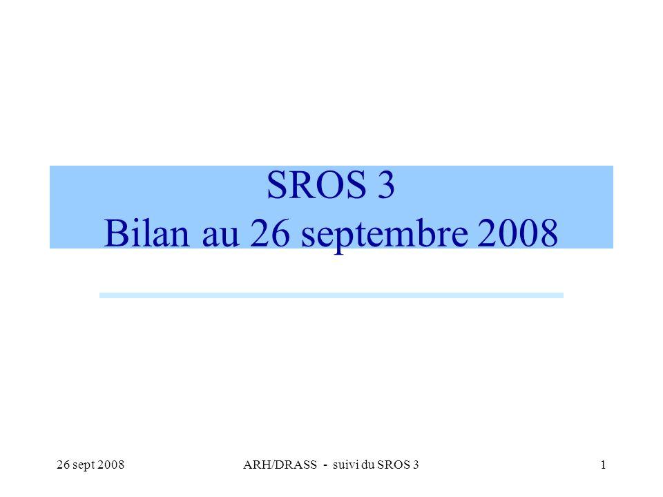 SROS 3 Bilan au 26 septembre 2008