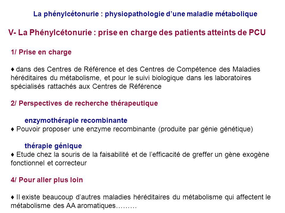 V- La Phénylcétonurie : prise en charge des patients atteints de PCU
