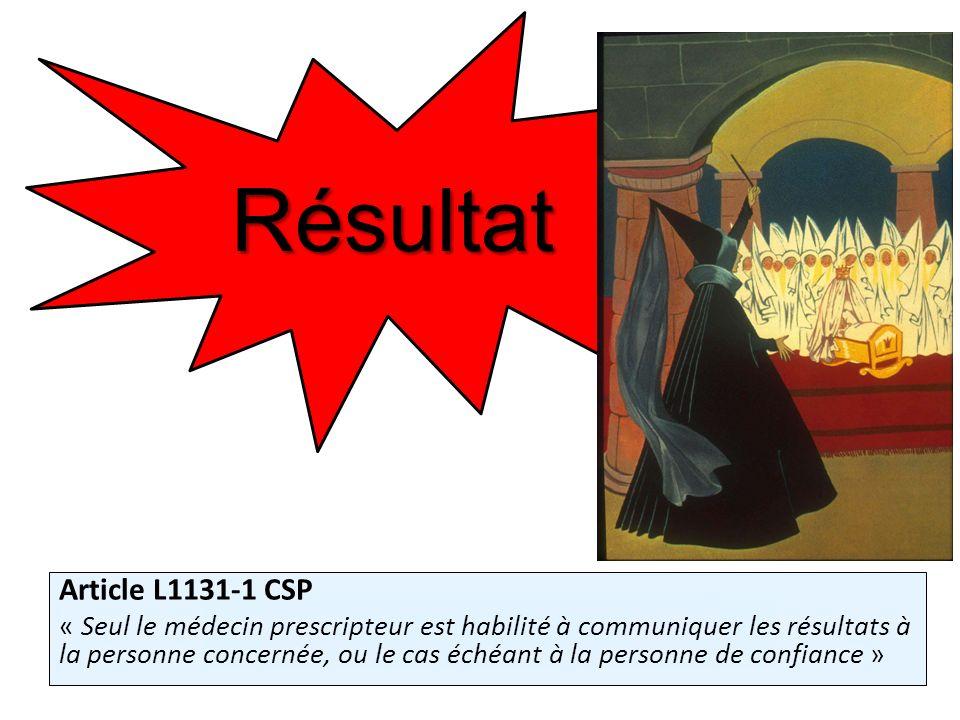 Résultat Article L1131-1 CSP