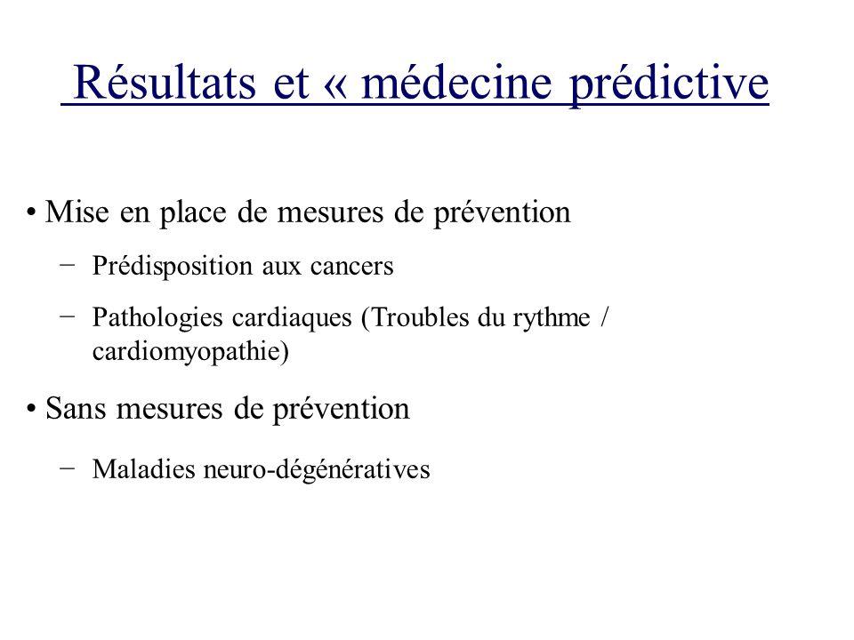 Résultats et « médecine prédictive