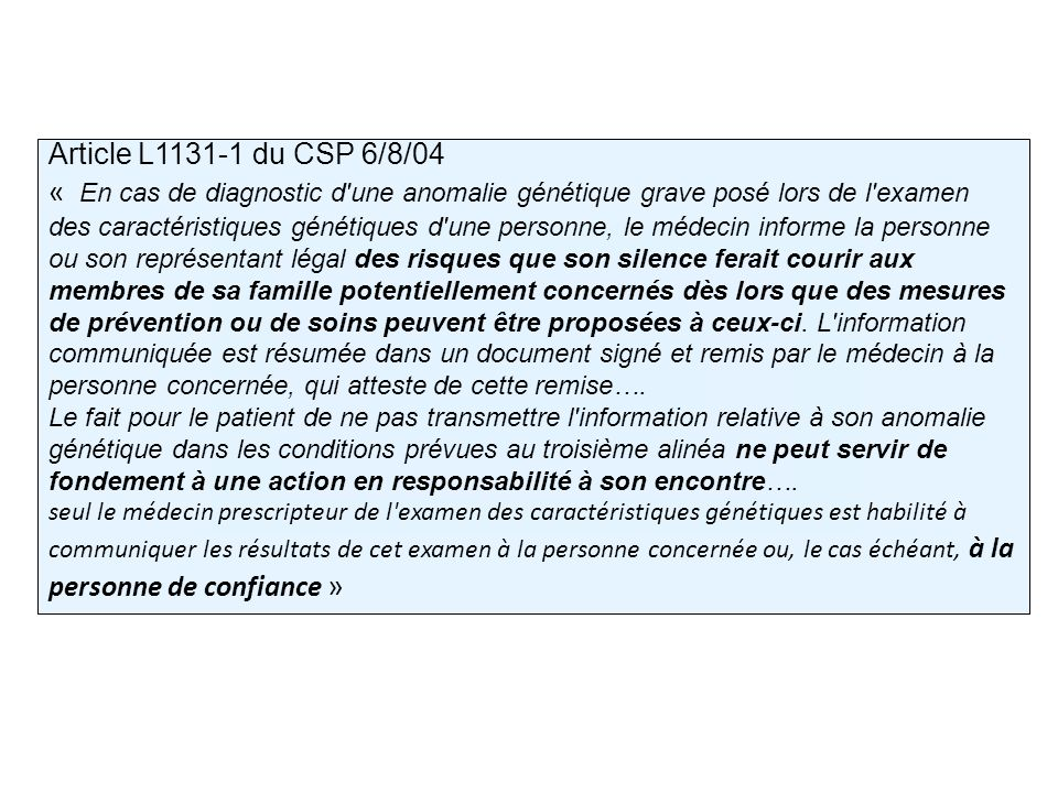 Article L1131-1 du CSP 6/8/04
