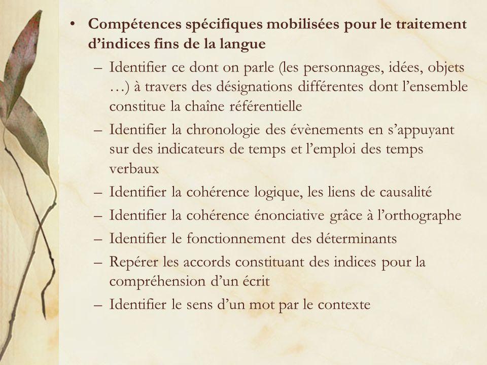Compétences spécifiques mobilisées pour le traitement d'indices fins de la langue