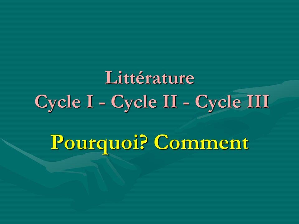 Littérature Cycle I - Cycle II - Cycle III
