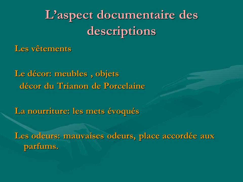 L'aspect documentaire des descriptions