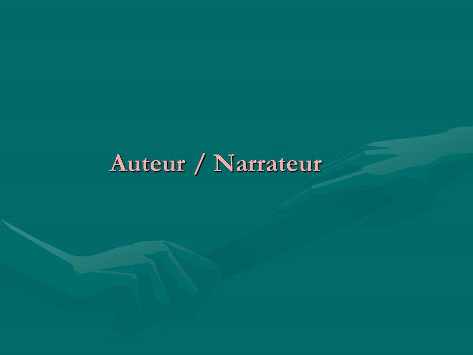 Auteur / Narrateur