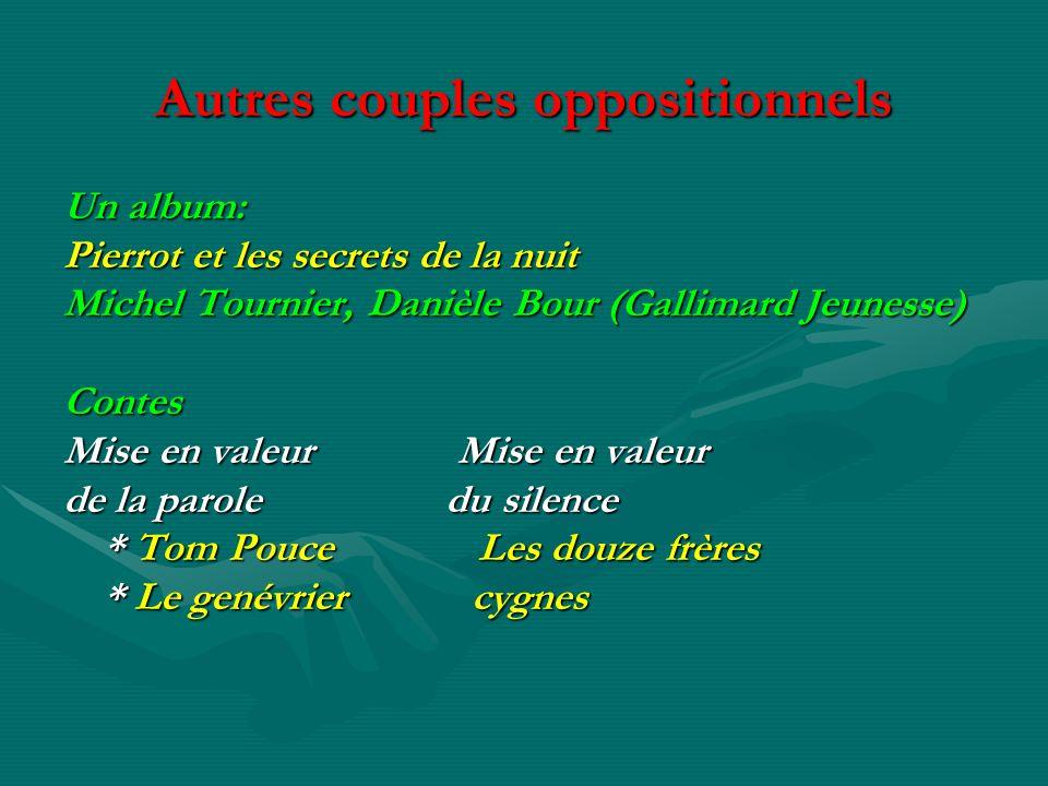 Autres couples oppositionnels