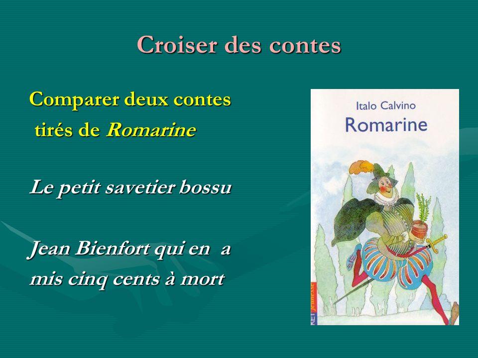 Croiser des contes Comparer deux contes tirés de Romarine