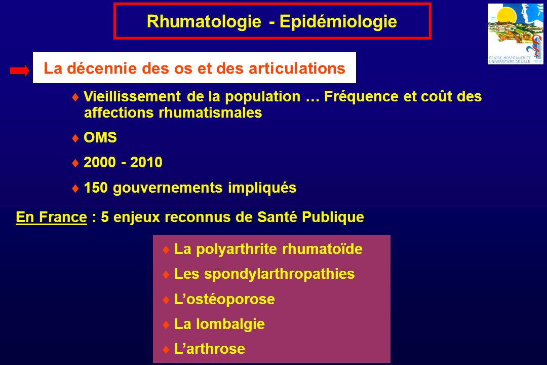Rhumatologie - Epidémiologie La décennie des os et des articulations