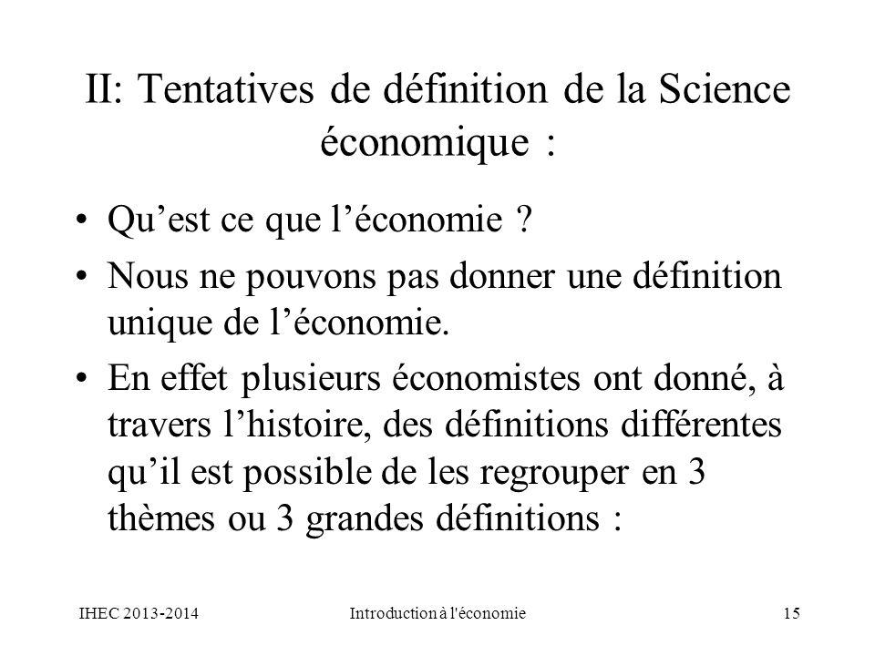 II: Tentatives de définition de la Science économique :