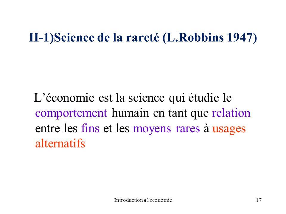 II-1)Science de la rareté (L.Robbins 1947)