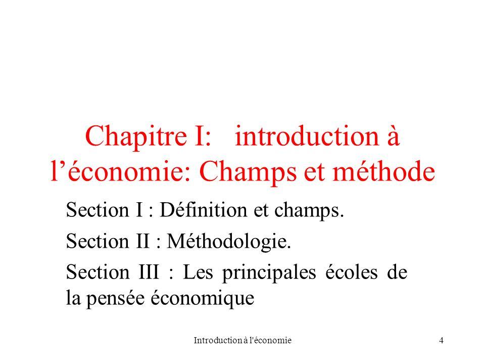 Chapitre I: introduction à l'économie: Champs et méthode