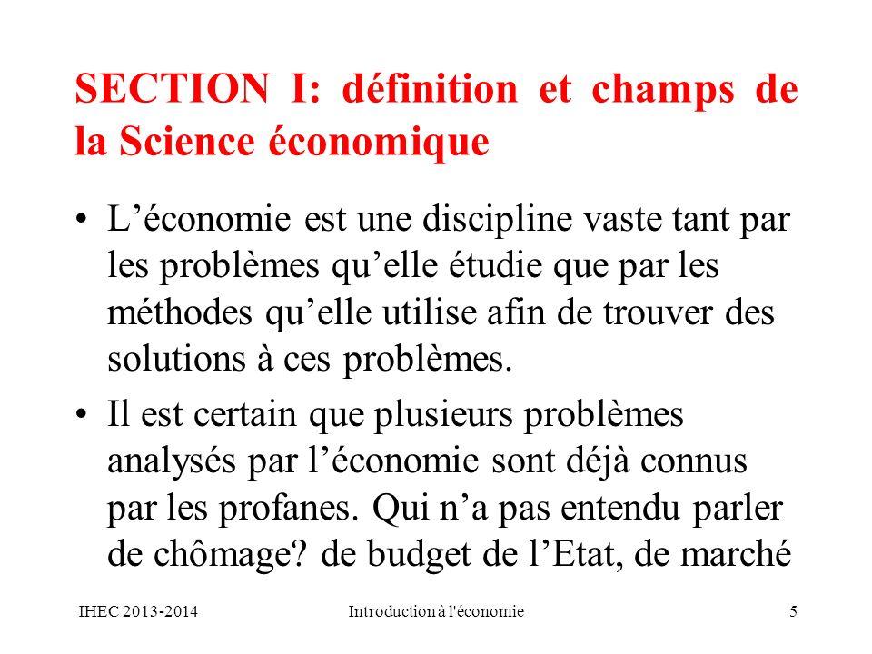 SECTION I: définition et champs de la Science économique