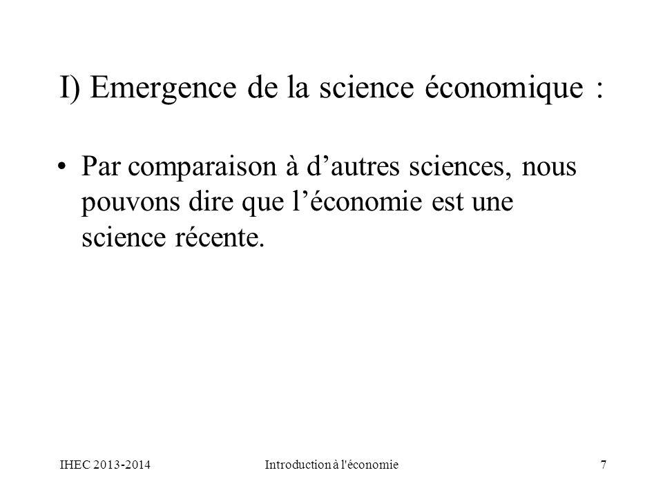 I) Emergence de la science économique :