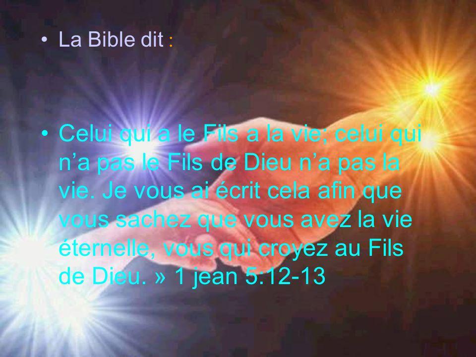 La Bible dit :