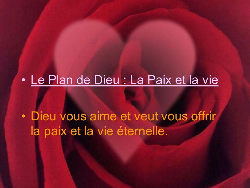 Le Plan de Dieu : La Paix et la vie