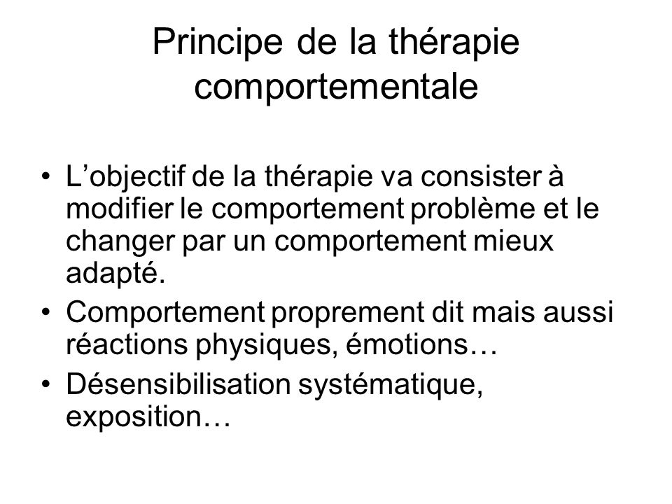 Principe de la thérapie comportementale