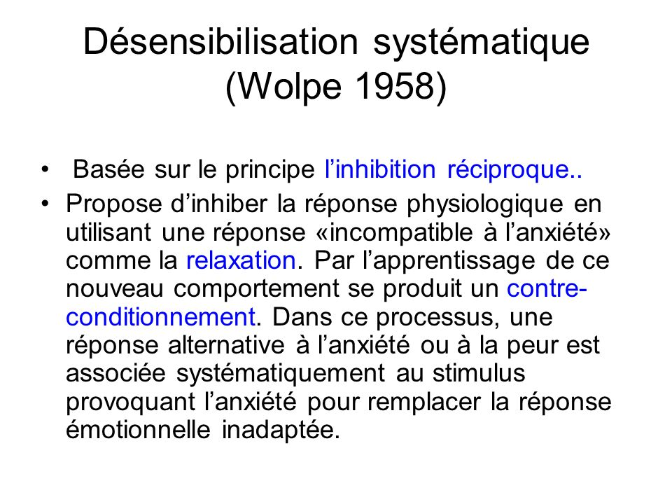 Désensibilisation systématique (Wolpe 1958)