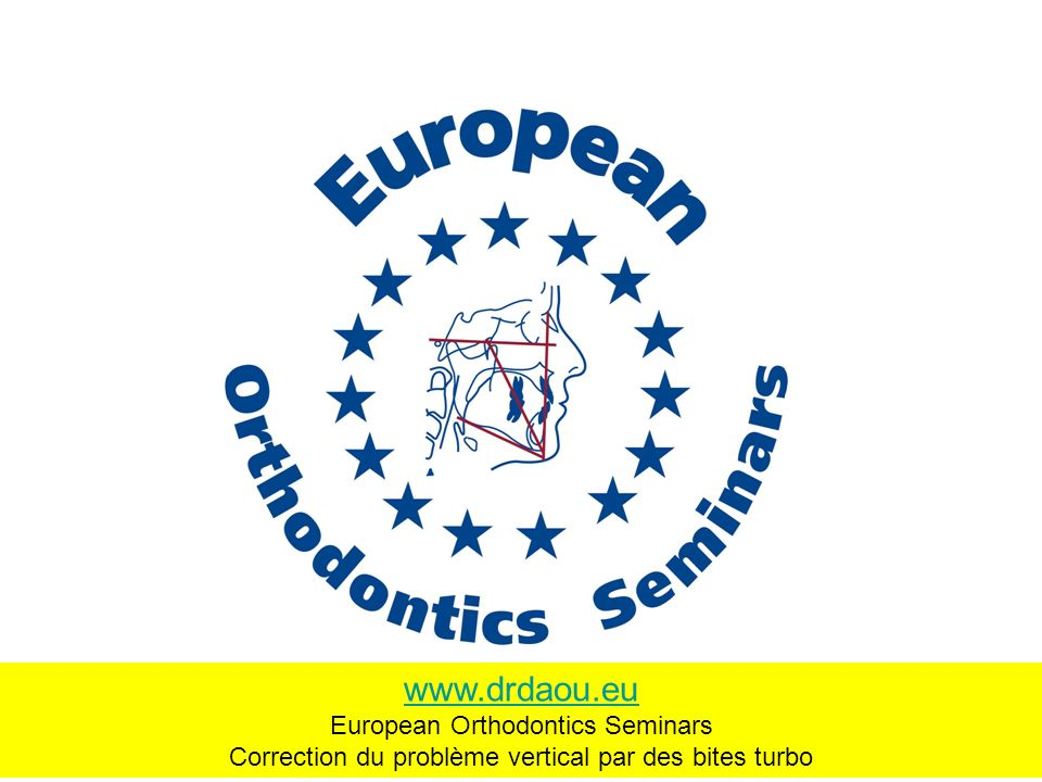 www.drdaou.eu European Orthodontics Seminars