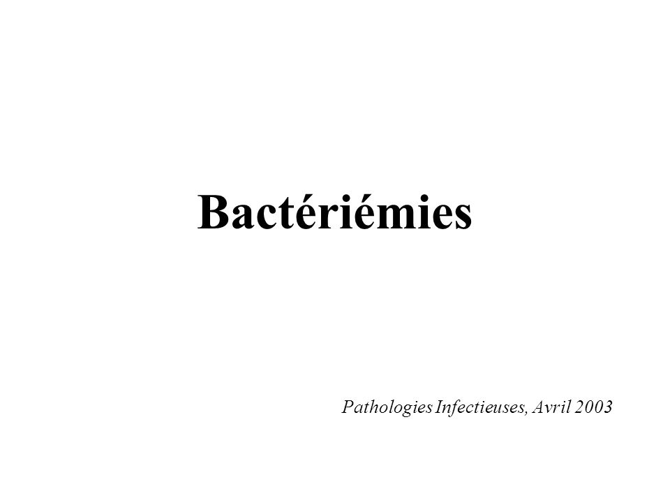 Pathologies Infectieuses, Avril 2003