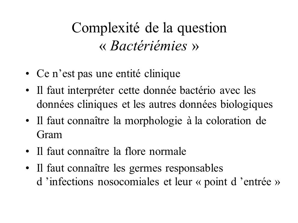 Complexité de la question « Bactériémies »