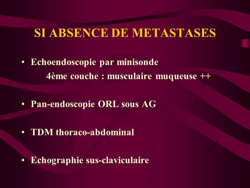 SI ABSENCE DE METASTASES