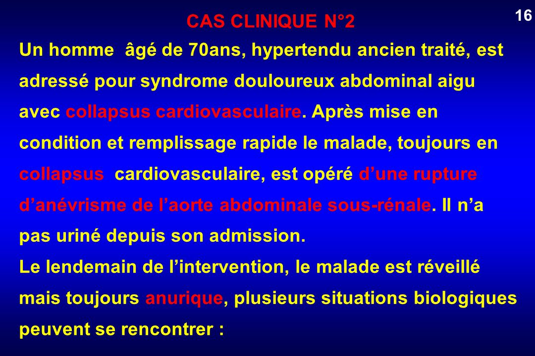 16 CAS CLINIQUE N°2.